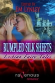 Rumpled Silk Sheets: A Lesbian Fairy Tale Anthology