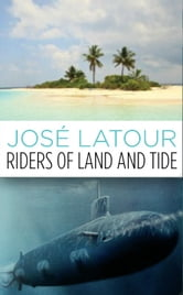 Riders of Land and Tide