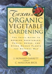 Texas Organic Vegetable Gardening