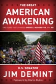 The Great American Awakening: Two Years that Changed America, Washington, and Me