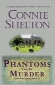 Phantoms Can Be Murder: Charlie Parker Mystery #13