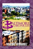 Baltimore Chronicles: Volume 1