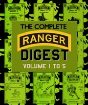 The Complete RANGER DIGEST: Volumes 1-5