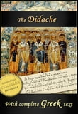 The Didache (English and Greek text)