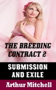 The Breeding Contract 2: Submission and Exile