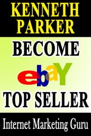 Ebay guide : How to become a top seller on eBay