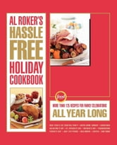 Al Roker's Hassle-Free Holiday Cookbook