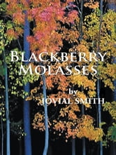 Blackberry Molasses