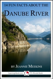 14 Fun Facts About the Danube
