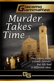 MURDER TAKES TIME