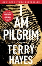 I Am Pilgrim, A Thriller