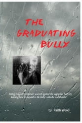 The Graduating Bully