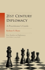 21st Century Diplomacy: A Practitioner's Guide