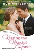 Kissing the Maid of Honor (Entangled Bliss)
