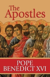 The Apostles: The Origin of the Church and Their Co-workers