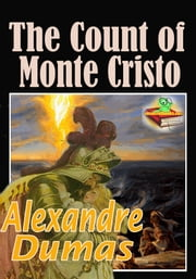 The Count of Monte Cristo: Adventure Novel