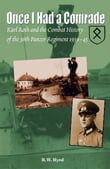 Once I Had a Comrade: Karl Roth and the Combat History of the 36th Panzer Regiment 1939-45