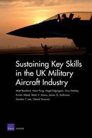 Sustaining Key Skills in the UK Military Aircraft Industry