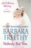 Nobody But You (A Callaway Wedding Novella)