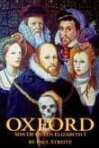 Oxford: Son of Queen Elizabeth I