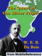 The Quest Of The Silver Fleece (Mobi Classics)