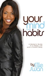 Your Mind Over Habits