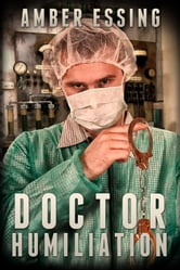 Doctor Humiliation