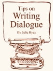 Tips on WRITING DIALOGUE