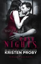 Easy Nights ebook by Kristen Proby