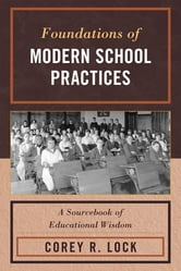 Foundations of Modern School Practices