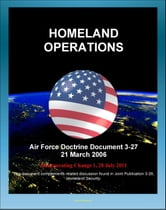 Air Force Doctrine Document 3-27: Homeland Operations - NORAD, National Response Plan (NRP), Air Force National Security Emergency Preparedness Agency, Air National Guard (ANG), Posse Comitatus Act