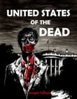 United States of the Dead: White Flag Series