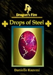 Drops of Steel (#16) (Dragon's Fire)