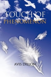 TOUCH OF PHENOMENON