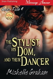 download The Stylist, His Dom, and Their Dancer book