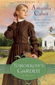 Tomorrow's Garden (Texas Dreams Book #3)