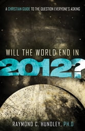 Will the World End in 2012?