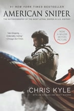 American Sniper: The Autobiography of the Most Lethal Sniper in U.S. Military History, The Autobiography of the Most Lethal Sniper in U.S. Military History