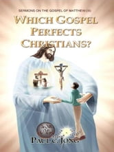 SERMONS ON THE GOSPEL OF MATTHEW (III) - WHICH GOSPEL PERFECTS CHRISTIANS?