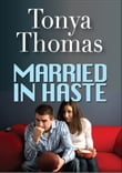 Married In Haste
