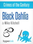 Black Dahlia: An Unsolved Murder