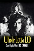 Whole Lotta Led: Our Flight With Led Zeppelin