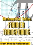 Mathematical Tables: Fourier Transforms (Mobi Study Guides)