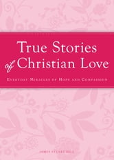 True Stories of Christian Love