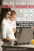How Stay at Home Moms Can Make Thousands With Blogging & Online Businesses