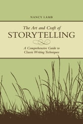 The Art And Craft Of Storytelling