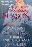 The Betting Season (A Regency Season Book)
