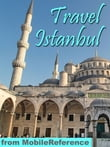 Travel Istanbul, Turkey: Illustrated Guide, Phrasebook, And Maps (Mobi Travel)