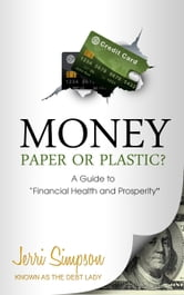 MONEY - Paper or Plastic?