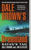 Dale Brown's Dreamland: Satan's Tail